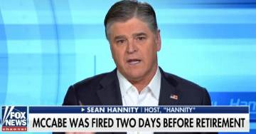 """BOOM! Sean Hannity on FOX and Friends: Expect """"Criminal Charges"""" Against Andrew McCabe (VIDEO)"""